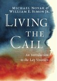 Living the Call (eBook, ePUB)