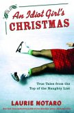 An Idiot Girl's Christmas (eBook, ePUB)