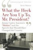 'What the Heck Are You Up To, Mr. President?' (eBook, ePUB)