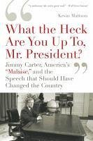 'What the Heck Are You Up To, Mr. President?' (eBook, ePUB) - Mattson, Kevin