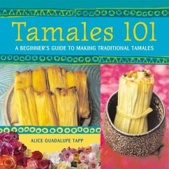 Tamales 101 (eBook, ePUB) - Guadalupe Tapp, Alice