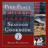 Pike Place Public Market Seafood Cookbook (eBook, ePUB)