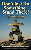 Don't Just Do Something, Stand There! (eBook, ePUB)