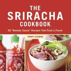 The Sriracha Cookbook (eBook, ePUB)