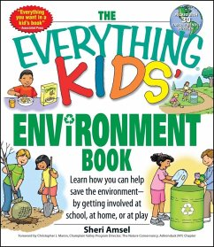 The Everything Kids' Environment Book (eBook, ePUB) - Amsel, Sheri