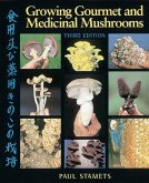 Growing Gourmet and Medicinal Mushrooms (eBook, ePUB)
