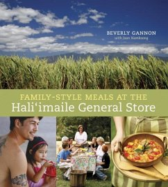 Family-Style Meals at the Hali'imaile General Store (eBook, ePUB) - Gannon, Beverly; Namkoong, Joan