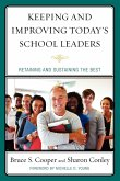 Keeping and Improving Today's School Leaders (eBook, ePUB)