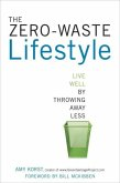 The Zero-Waste Lifestyle (eBook, ePUB)