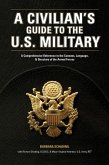 A Civilian's Guide to the U.S. Military (eBook, ePUB)