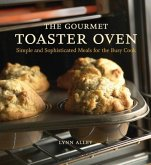 The Gourmet Toaster Oven (eBook, ePUB)
