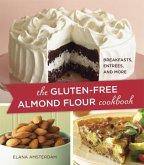 The Gluten-Free Almond Flour Cookbook (eBook, ePUB)