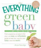 The Everything Green Baby Book (eBook, ePUB)