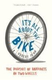 It's All About the Bike (eBook, ePUB)