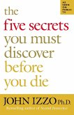 The Five Secrets You Must Discover Before You Die (eBook, ePUB)