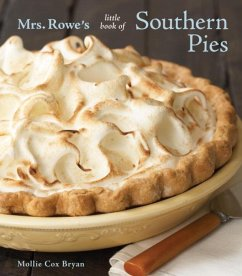 Mrs. Rowe's Little Book of Southern Pies (eBook, ePUB) - Cox Bryan, Mollie