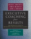 Executive Coaching for Results (eBook, ePUB)