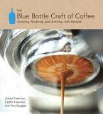 The Blue Bottle Craft of Coffee (eBook, ePUB)