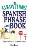 The Everything Spanish Phrase Book (eBook, ePUB)