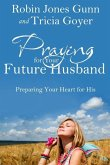 Praying for Your Future Husband (eBook, ePUB)
