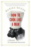 How to Cook Like a Man (eBook, ePUB)