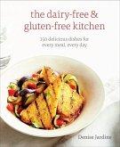 The Dairy-Free & Gluten-Free Kitchen (eBook, ePUB)