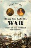 Mr. and Mrs. Madison's War (eBook, ePUB)