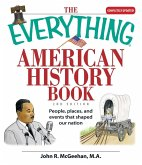 The Everything American History Book (eBook, ePUB)