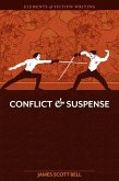 Elements of Fiction Writing - Conflict and Suspense (eBook, ePUB)