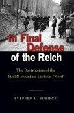 In Final Defense of the Reich (eBook, ePUB)
