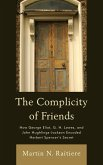 The Complicity of Friends (eBook, ePUB)
