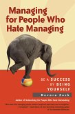 Managing for People Who Hate Managing (eBook, ePUB)