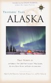 Travelers' Tales Alaska (eBook, ePUB)