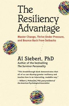 The Resiliency Advantage (eBook, ePUB) - Siebert, Al