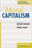 Moral Capitalism (eBook, ePUB)