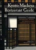 Kyoto Machiya Restaurant Guide (eBook, ePUB)