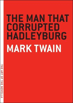 The Man that Corrupted Hadleyburg (eBook, ePUB) - Twain, Mark