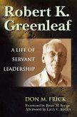 Robert K. Greenleaf (eBook, ePUB)