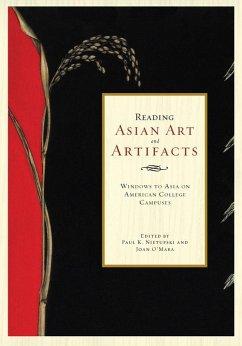 Reading Asian Art and Artifacts (eBook, ePUB) - Nietupski, Paul; O'Mara, Joan
