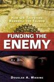 Funding the Enemy (eBook, ePUB)