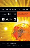 Dismantling the Big Bang (eBook, ePUB)