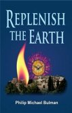 Replenish The Earth (eBook, ePUB)