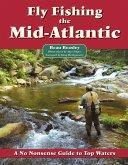 Fly Fishing the Mid-Atlantic (eBook, ePUB)