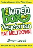 Lunch Box Diet: Vegetarian Fat Meltdown - Recipes Cookbook For Weight Loss (eBook, ePUB)