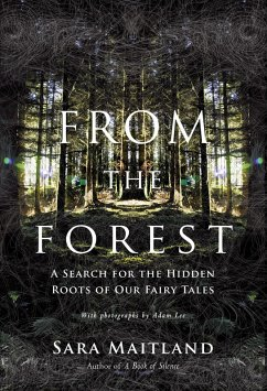 From the Forest (eBook, ePUB) - Maitland, Sara