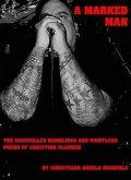MARKED MAN The Misspelled Ramblings and Pointless Poems of Christian Slander (eBook, ePUB)