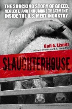 Slaughterhouse (eBook, ePUB) - Eisnitz, Gail A.