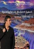 Spotlight on Robert Lauri (eBook, ePUB)
