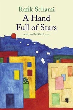 A Hand Full of Stars (eBook, ePUB) - Schami, Rafik