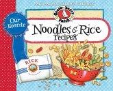 Our Favorite Noodle & Rice Recipes (eBook, ePUB)